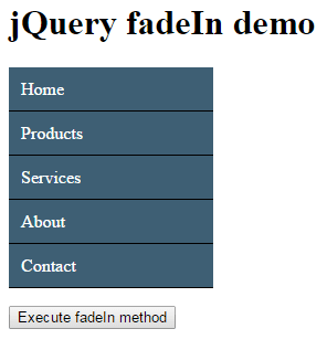 jQuery fadeIn, fadeOut, fadeToggle: 8 demos of table, menu