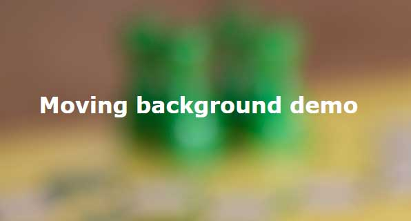 3 demos of jquery background image moving plug in backgroundmove js
